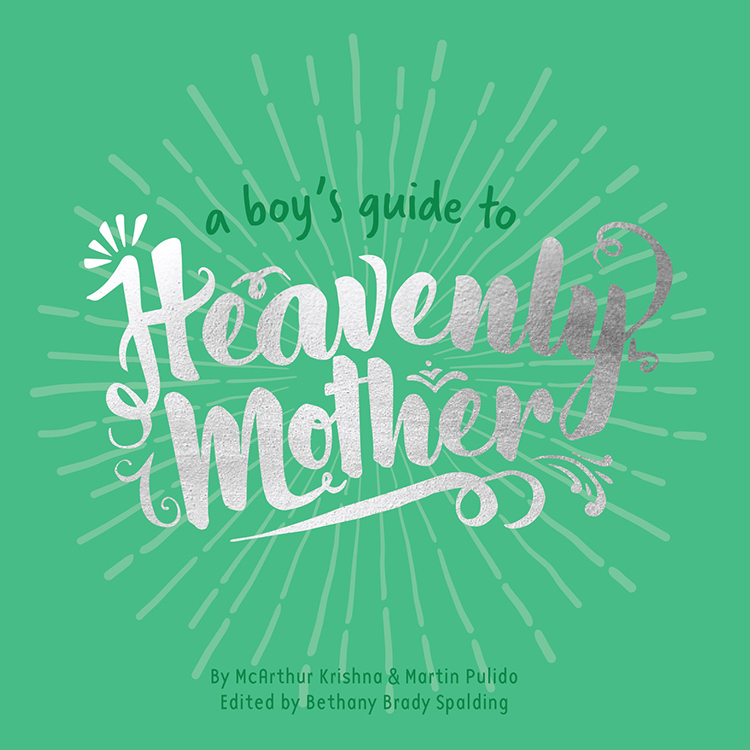 a boys guide to heavenly mother cover